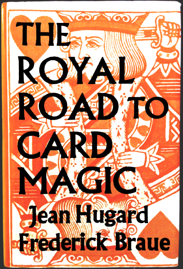 The Royal Road To Card Magic Cover