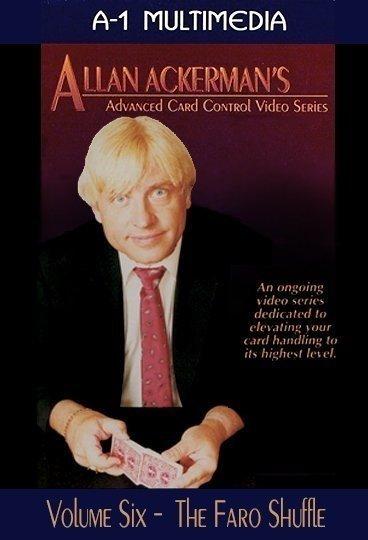 Allan Ackerman Card Control Volume 6 The Faro Shuffle DVD