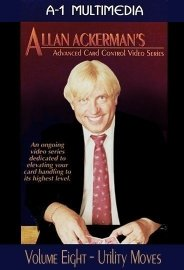 Allan Ackerman Card Control Volume 8 Utility Moves DVD